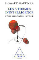 Les 5 Formes d'intelligence pour affronter l'avenir Pdf/ePub eBook