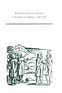 Religion in Social Context in Europe and America  1200 1700