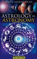 Astrology vs. Astronomy ebook