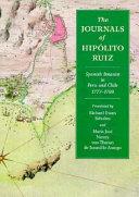 The Journals of Hip  lito Ruiz  Spanish Botanist in Peru and Chile  1777 1788 Book