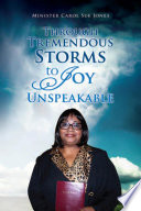 Through Tremendous Storms to Joy Unspeakable
