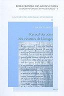 Recueil des actes des vicomtes de Limoges, Xe-XIVe siècle
