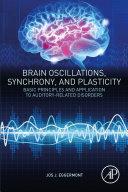 Brain Oscillations, Synchrony and Plasticity