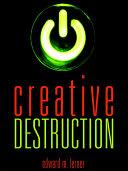 Creative Destruction: Science Fiction Stories Pdf/ePub eBook