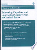 Enhancing Capacities And Confronting Controversies In Criminal Justice