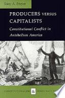 Producers Versus Capitalists