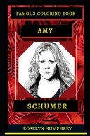 Amy Schumer Famous Coloring Book