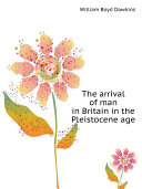 Pdf The arrival of man in Britain in the Pleistocene age