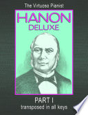 Hanon Deluxe the Virtuoso Pianist Transposed in All Keys