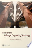 Innovations in Bridge Engineering Technology