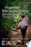 Diagnosing Wild Species Harvest
