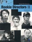 Rookie Directors  CHUNG Yoon chul  HAN Jae rim  MIN Kyu dong  KIM Hyun seok  PARK Heung sik