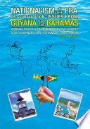 Nationalism In The Era Of Globalisation Issues From Guyana And The Bahamas