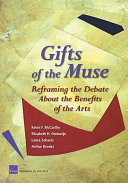 Gifts of the Muse: Reframing the Debate about the Benefits of the Arts Pdf/ePub eBook