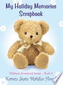 My Holiday Memories Scrapbook for Kids