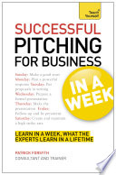 Successful Pitching For Business In A Week Teach Yourself Ebook Epub