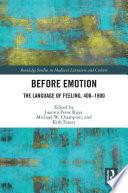 Before Emotion The Language Of Feeling 400 1800
