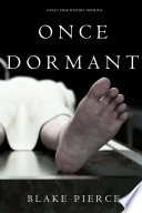Once Dormant  A Riley Paige Mystery   Book 14