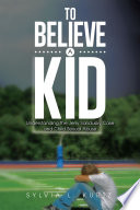 To Believe a Kid