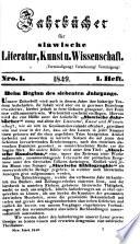 Jahrbücher für slavische Literatur, Kunst und Wissenschaft