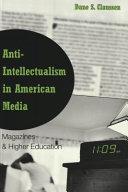 Anti-intellectualism in American Media ebook