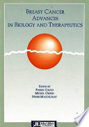 Breast Cancer Advances In Biology And Therapeutics Book PDF
