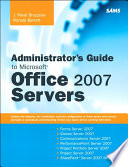 Administrator S Guide To Microsoft Office 2007 Servers
