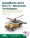 SolidWorks 2012 Part II Advanced Techniques