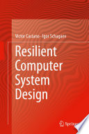 Resilient Computer System Design Book PDF