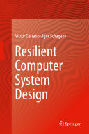 Resilient Computer System Design