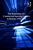 The Beginnings of a Commercial Sporting Culture in Britain, 1793–1850