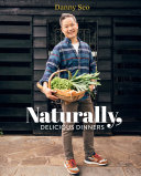 Naturally  Delicious Dinners Book PDF