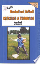 Teach n Baseball   Softball Catching and Throwing Free Flow Handbook