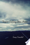 They re Calling You Home