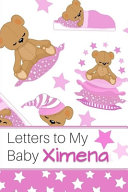 Letters to My Baby Ximena