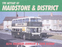 Heyday of Maidstone and District