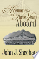 Memories of My Three Years Aboard Destroyer Escorts