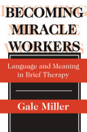 Becoming Miracle Workers