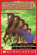 The Unknown (Animorphs #14) [Pdf/ePub] eBook