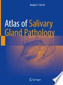 Atlas of Salivary Gland Pathology Book