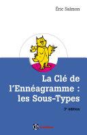 Pdf La Clé de l'Ennéagramme : les Sous-types - 3e éd. Telecharger