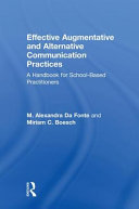 Effective Augmentative and Alternative Communication Practices