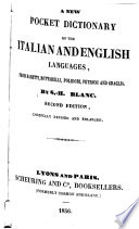 A New Pocket Dictionary of the Italian and English Languages, from Baretti ...