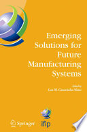Emerging Solutions For Future Manufacturing Systems Book PDF