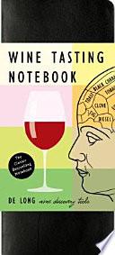 De Long's Wine Tasting Notebooks