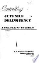 Controlling Juvenile Delinquency Book