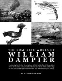 The Complete Works of William Dampier