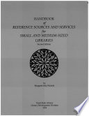 Handbook Of Reference Sources And Services For Small And Medium Sized Libraries