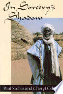 In Sorcery's Shadow  : A Memoir of Apprenticeship among the Songhay of Niger