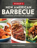 Weber s New American Barbecue tm  Book